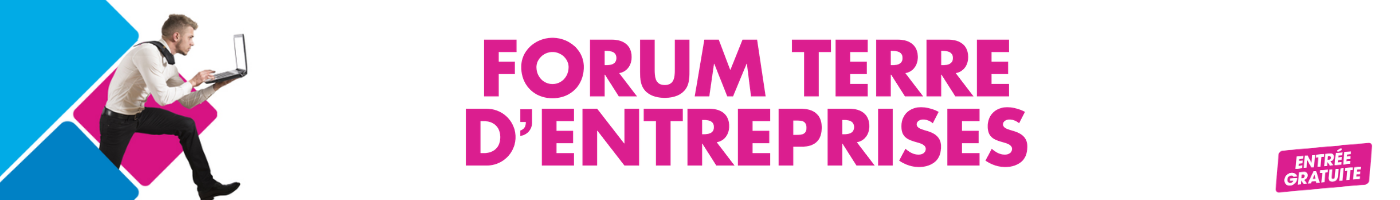 Forum Terre d'Entreprises
